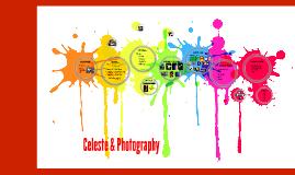 Celeste & Photography