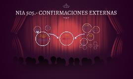 Copy of NIA 505.- CONFIRMACIONES EXTERNAS