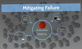 Social Contexts - Mitigating Failure