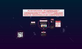 PLAN NACIONAL DE FORMACION Y CAPACITACION DE EMPLEADOS PUBLI