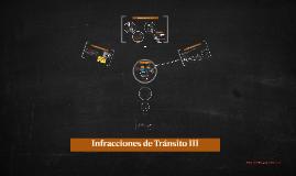 Infracciones de Tránsito III