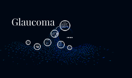 Copy of Glaucoma