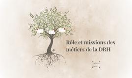 Rôle et missions des métiers de la DRH