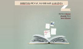DIREITO PENAL NO BRASIL COLÔNIA