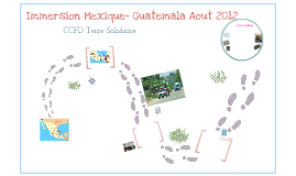 Immersion Mexique-Guatemala