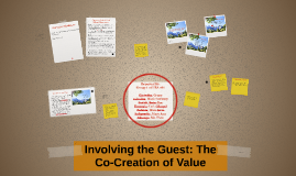 Involving the Guest: The Co-Creation of Value