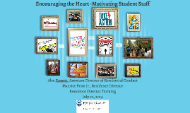 Encouraging the Heart -Motivating Student Staff