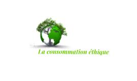 La consommation éthique