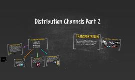 Distribution Channels Part 2