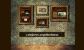 5 mejores arquitecturas