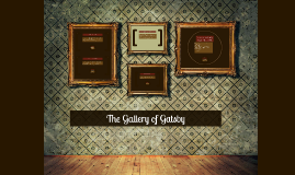 The Gallery of Gatsby