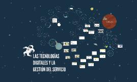 Las tecnologías digitales y la gestión del servicio