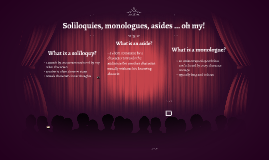 Soliloquys vs. Monologues