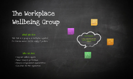 The Workplace Wellbeing Group