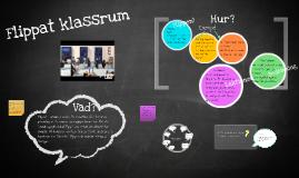 Flippat klassrum, presentation till elever
