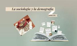 La sociologia y la demografia