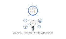 MULTIPOL - CRITERIO Y POLÍTICAS MÚLTIPLES