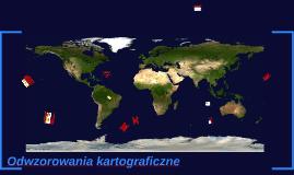 Copy of Odwzorowania kartograficzne