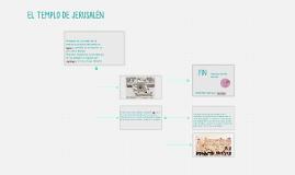 El templo de Jerusalén fue el santuario principal del pueblo