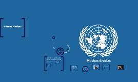 Mecanismos para asegurar la paz Mundial -Sistema de Naciones Unidas
