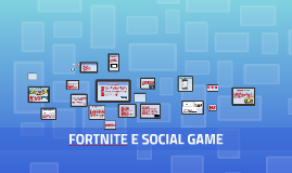 Fortnite e social game
