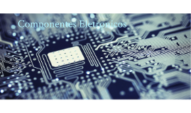 Copy of Elementos de circuitos