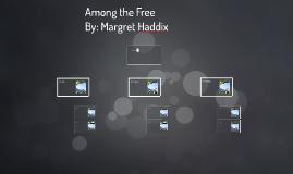 Among the Free