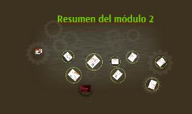 Resumen del módulo 2