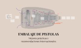 EMBALAJE DE PISTOLAS