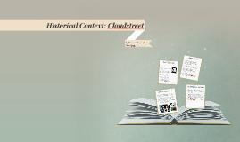 Cloudstreet - Historical Context