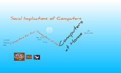 Social Implications of Computers