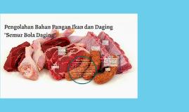 Copy of Pengolahan Bahan Pangan Ikan dan Daging