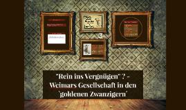 """Rein ins Vergnügen"" ? - Weimars Gesellschaft in den `golden"