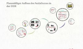 Planmäßiger Aufbau des Sozialismus in der DDR