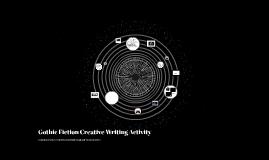Gothic Fiction Creative Writing Activity