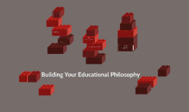 Building Your Educational Philosophy