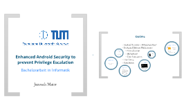 2013/11/05 - Android Seminar - BA Thesis: Enhanced Android Security to prevent Privilege Escalation