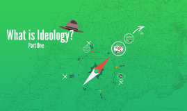 What is Ideology? Part One