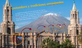 Copy of costumbres y tradiciones arequipeñas