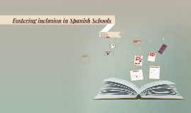 Fostering inclusion in Spanish Schools