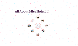 All About Miss Hofeldt