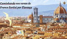 Copy of Caminhando nos vers de Franco Fortini po Florença