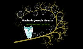Copy of Machado-Joseph disease