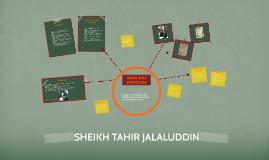 Copy of SHEIKH TAHIR JALALUDDIN