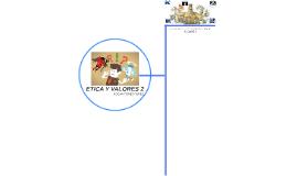 ETICA Y VALORES 2