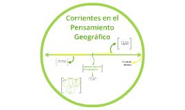Copy of Corrientes en el Pensamiento Geográfico