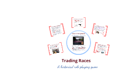 Trading Races