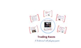 Trading Races