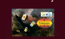 A PEDAGOGIA DE DEUS - R