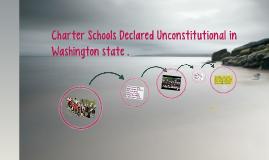 Charter Schools Declared Unconstitutional in Washington stat